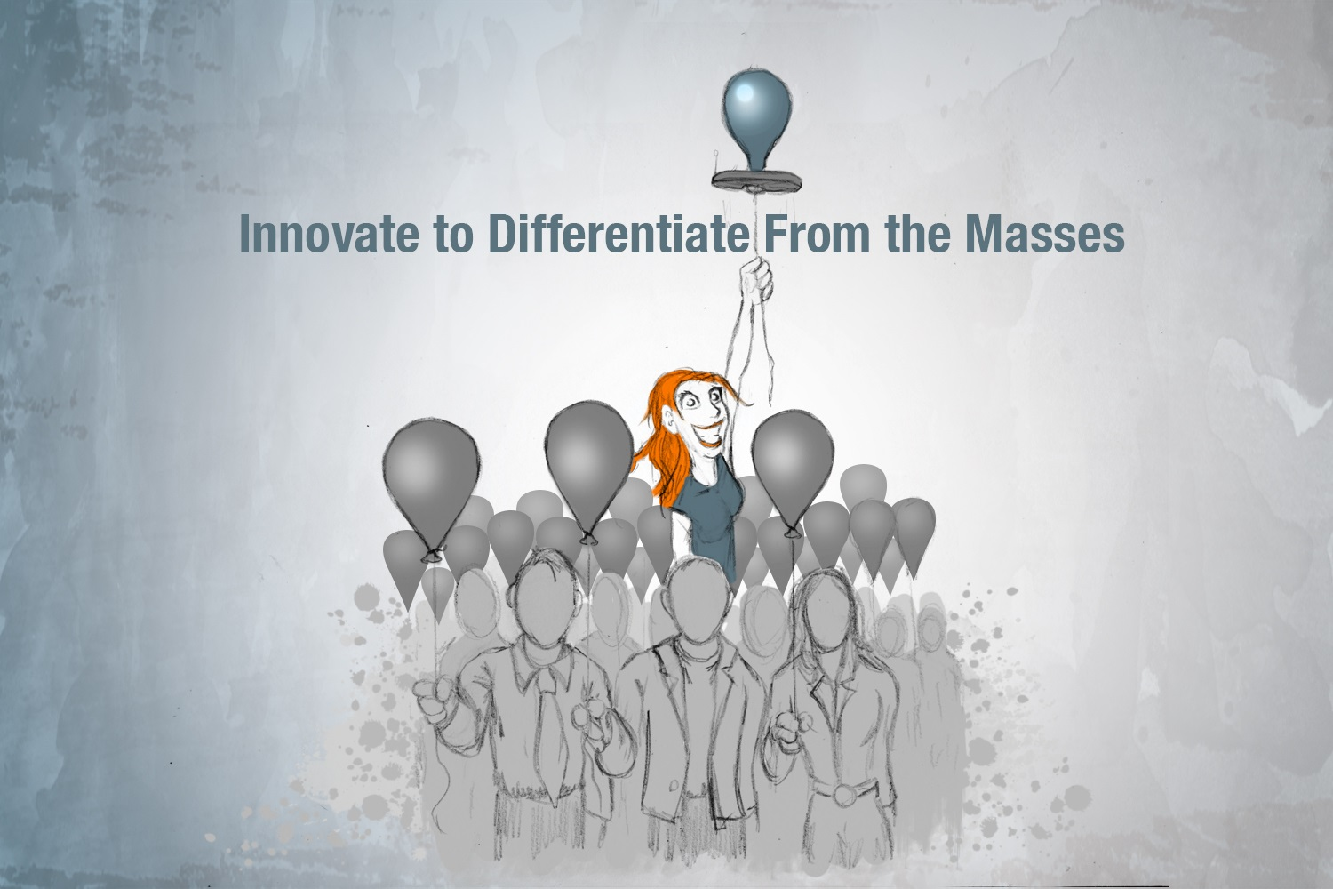 Innovate to Differentiate from the Masses